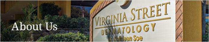 About Virginia Street Dermatology